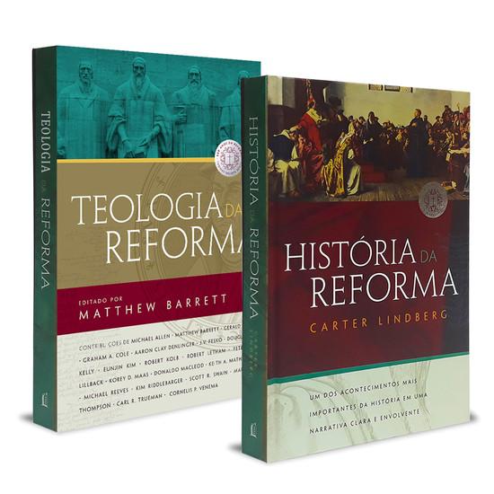 Combo 2 Livros - História e Teologia da Reforma