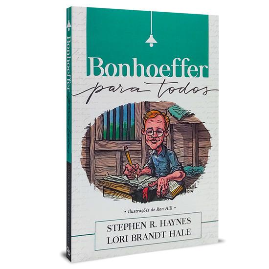 Bonhoeffer para Todos - Stephen R. Hayne