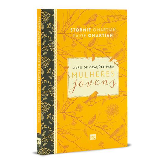Livro de Orações para Mulheres Jovens - Stormie Omartian