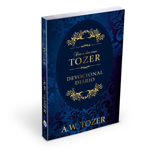 Dia a Dia com Tozer (Brochura) - A. W. Tozer - A. W. Tozer
