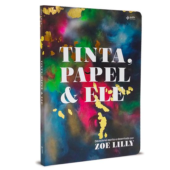 Tinta, Papel & Ele - Zoe Lilly