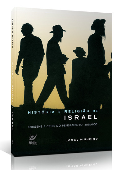 História e Religião de Israel - Jorge Pinheiro