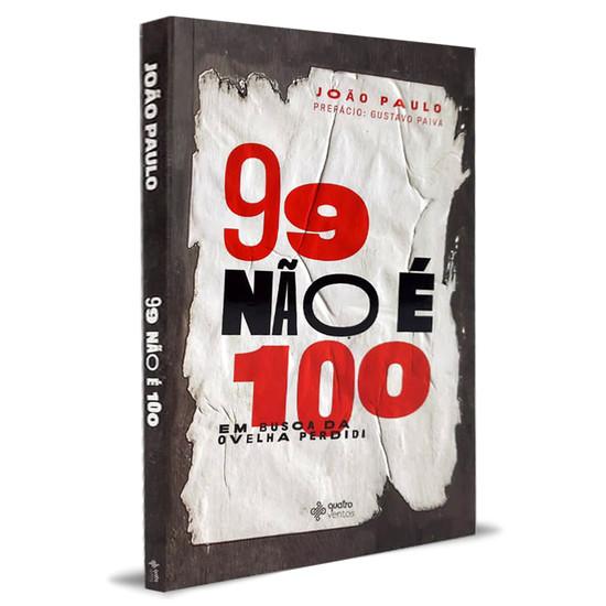 99 Não é 100 - João Paulo
