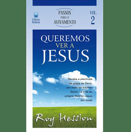 Queremos Ver a Jesus - Roy Hession