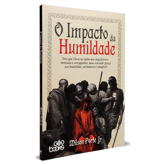 O Impacto da Humildade - Wilson Porte Jr.