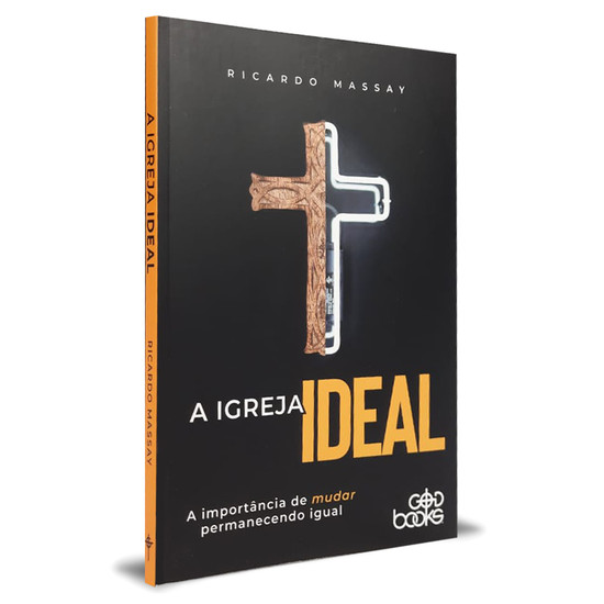 A Igreja Ideal - Ricardo Massay