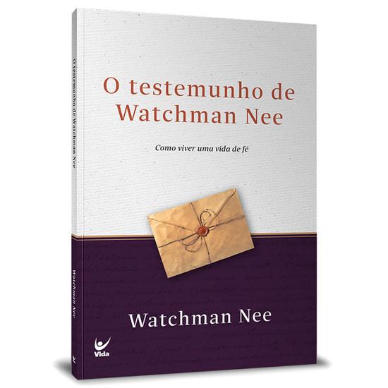 O testemunho de Watchaman Nee - Watchman Nee