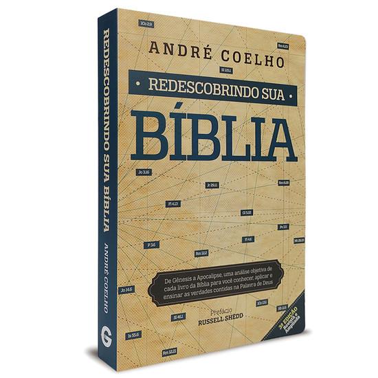 Redescobrindo sua Bíblia - André Coelho