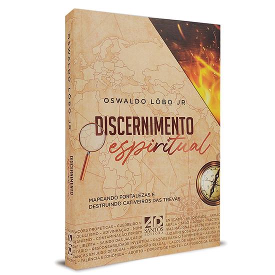 Discernimento Espiritual - Oswaldo Lôbo Jr.
