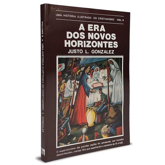 A era dos novos horizontes - Justo L. Gonzáles