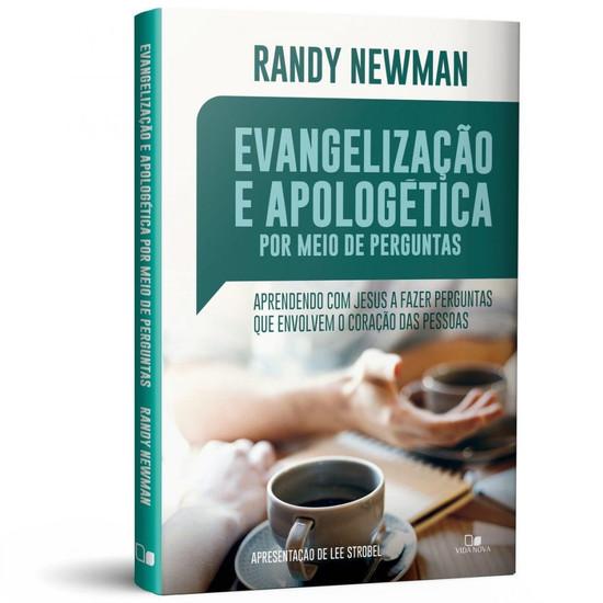 Evangelização e apologética por meio de perguntas - Randy Newman