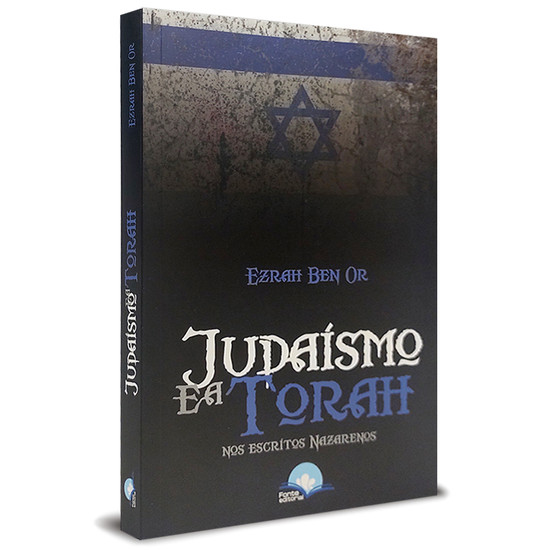 Judaísmo e a Torah - Ezrah Ben Or