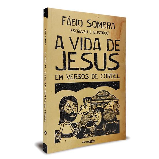 A vida de Jesus em versos de Cordel - Fábio Sombra