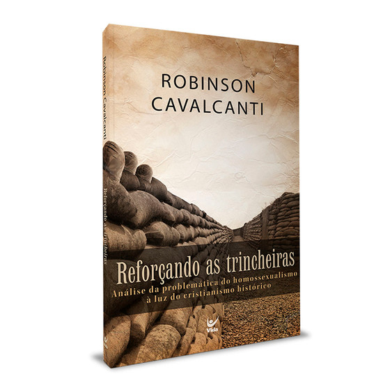 Reforçando as Trincheiras - Robinson Cavalcanti