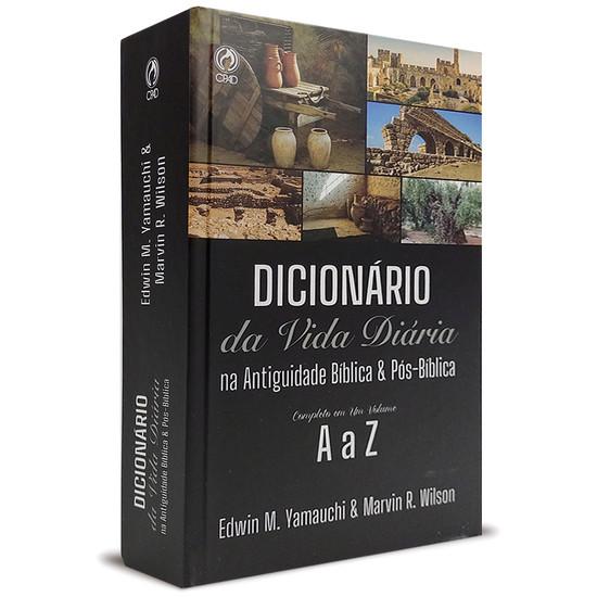 Dicionário da Vida Diária na Antiguidade Bíblica & Pós-Bíblica