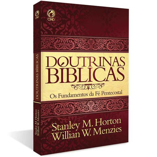 Doutrinas Bíblicas - Stanley M. Horton e Willian W. Menzies
