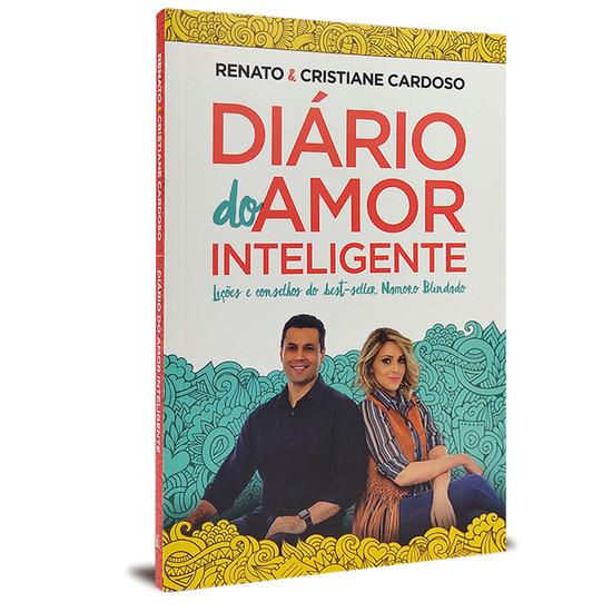 Diário do Amor inteligente - Renato & Cristiane Cardoso