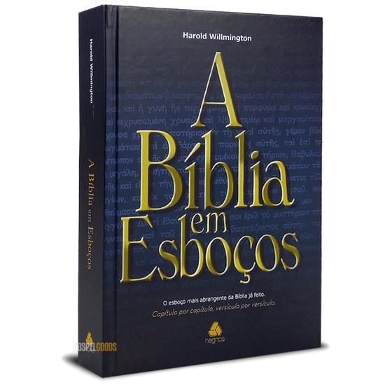 A Bíblia em Esboços - Harold L. Willmington