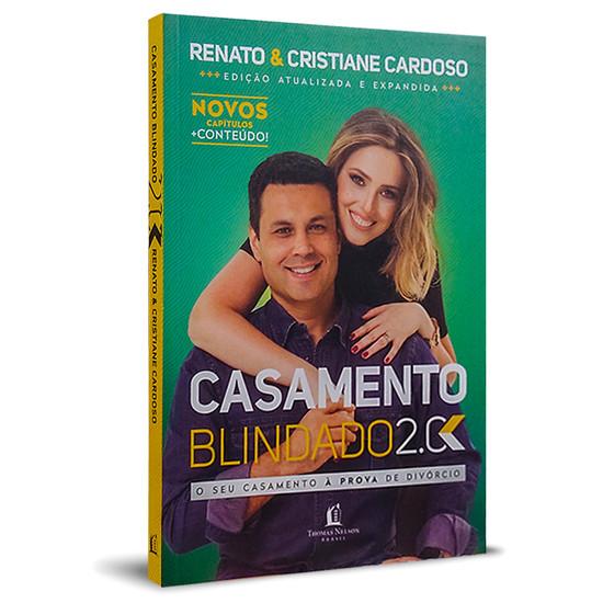 Casamento Blindado 2.0 - Renato & Cristiane Cardoso