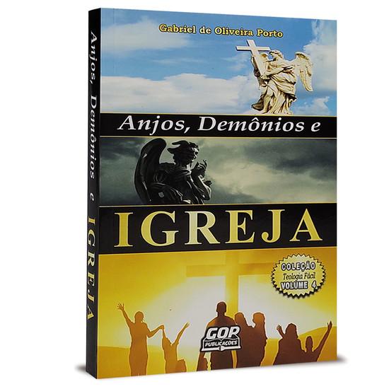 Anjos, Demônios e Igreja - Gabriel de Oliveira Porto
