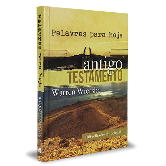 Palavras Para Hoje Antigo Testamento - Warren W. Wiersbe