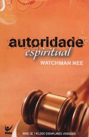 Autoridade espiritual - Versão de bolso - Watchman Nee
