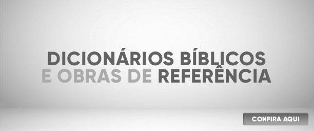 Banner Dicionários Bíblicos e Obras de referência