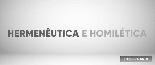 Banner Hermenêutica e Homilética