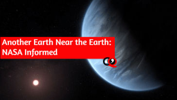 Another Earth Near the Earth: NASA Informed