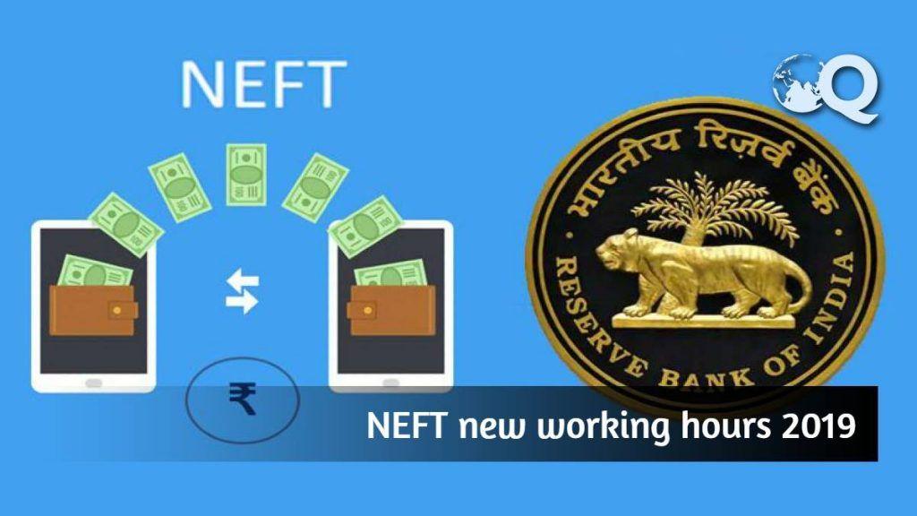 NEFT new working hours 2019