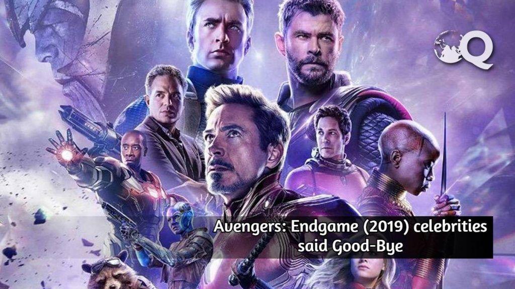 Avengers Endgame 2019 Celebrities said Good-Bye