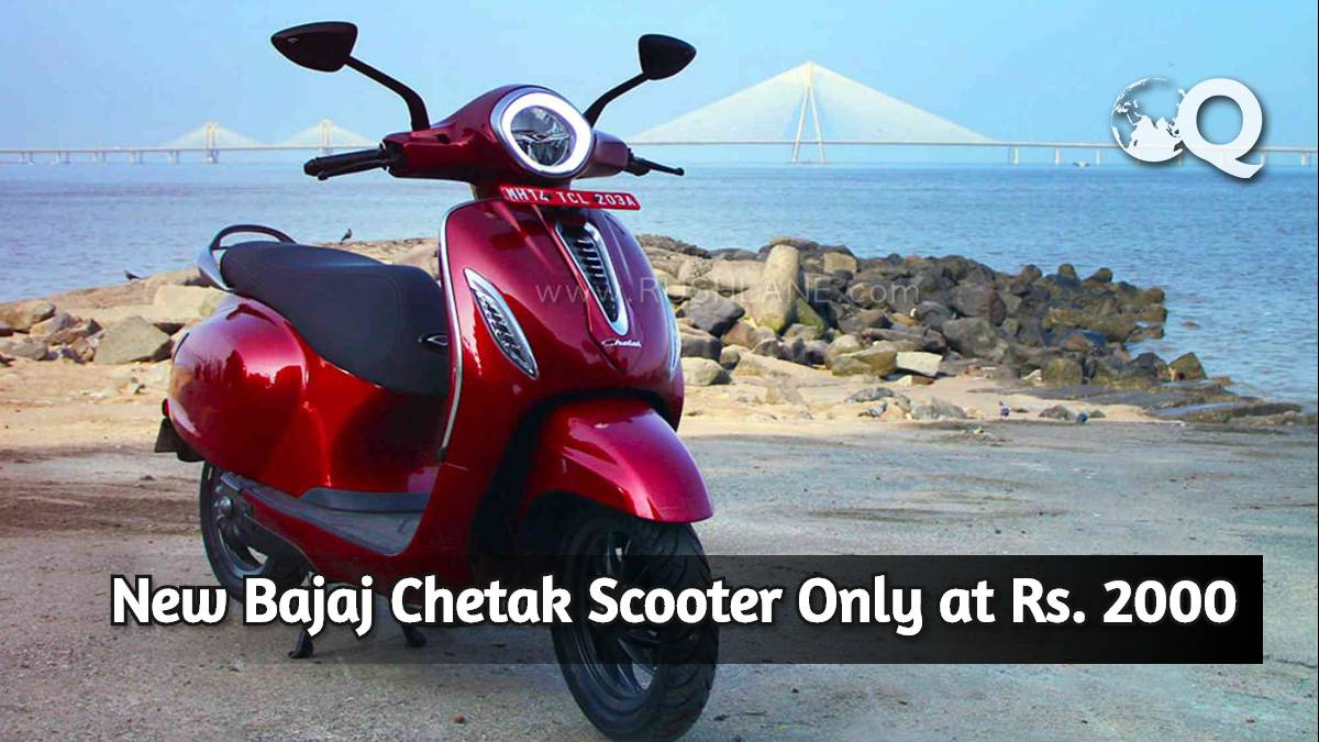 New Bajaj Chetak Scooter Only at Rs. 2000
