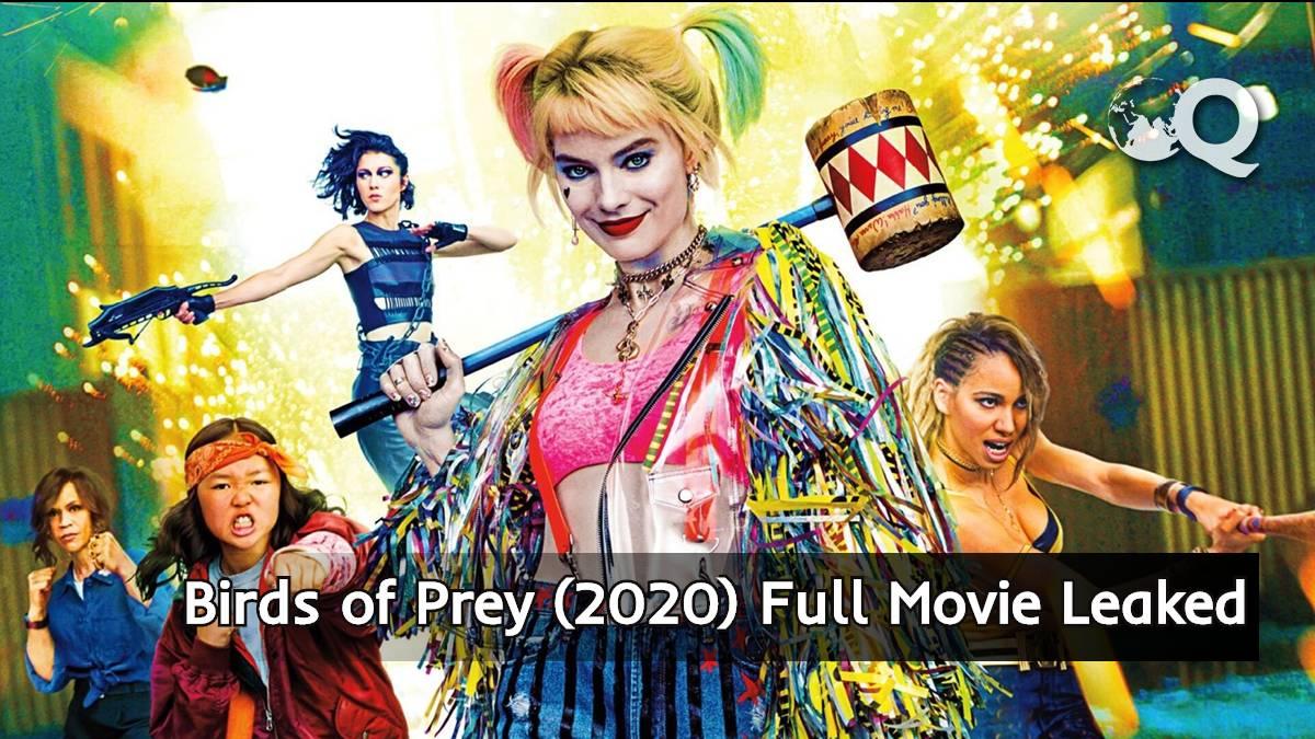 Birds of Prey (2020) Full Movie Download Leaked
