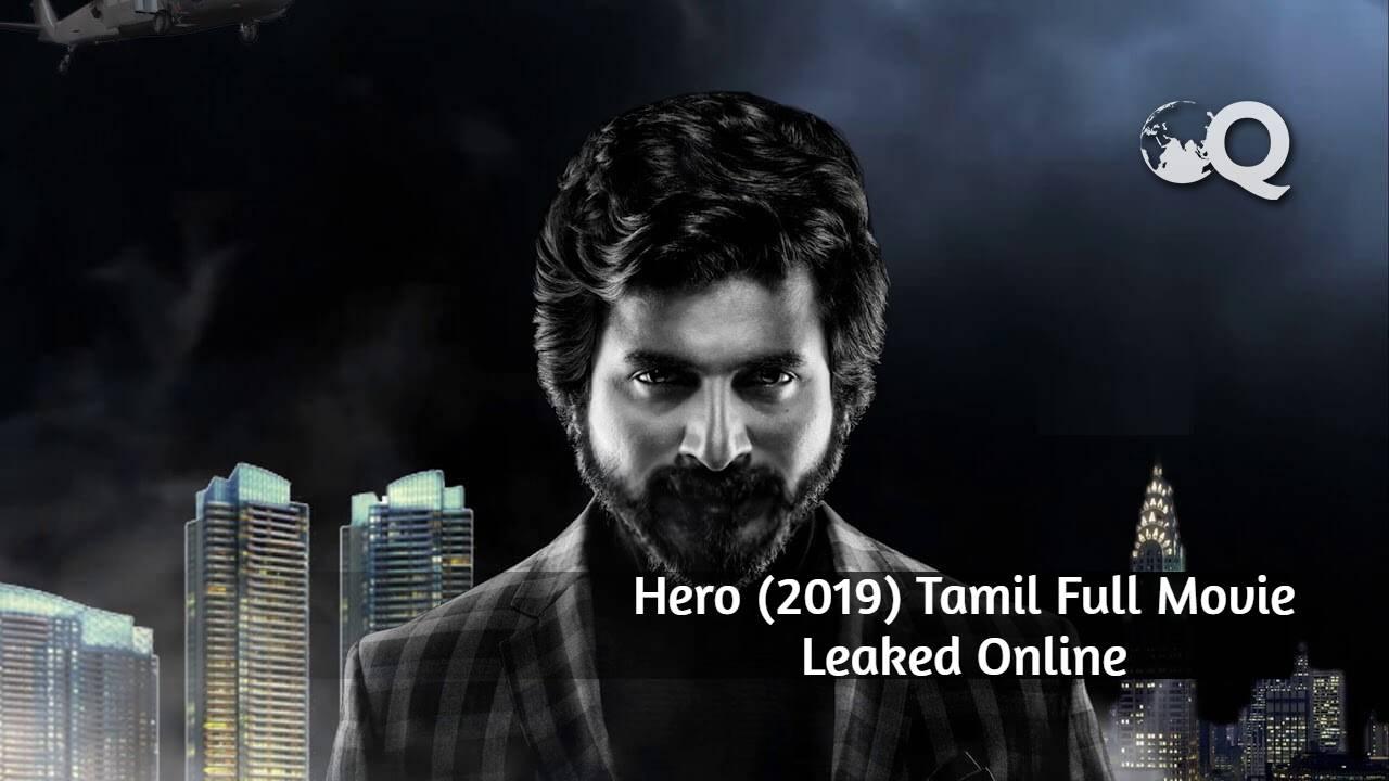Hero 2019 Tamil Full Movie Download Tamilrockers