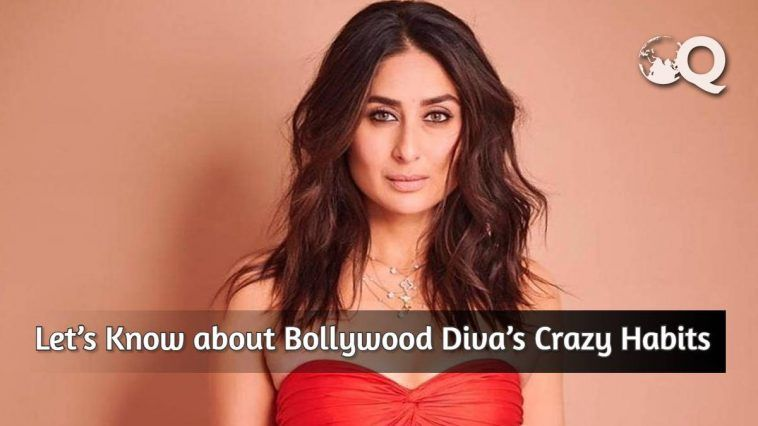 Let's Know about Bollywood Diva's Crazy Habits