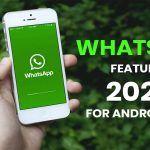 Whatsapp 2020 Updates