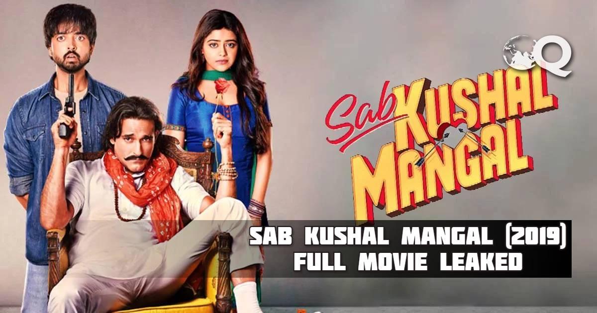 Sab Kushal Mangal 2019 full movie filmywap