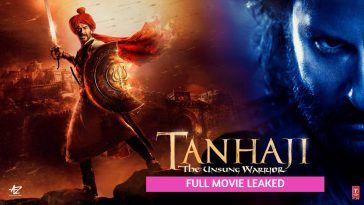 Tanhaji Full Movie Download – Tamilrockers Leaked the Movie