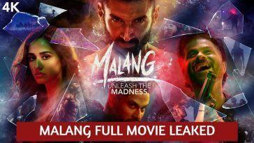 Malang 2020 Full Hindi Movie Leaked