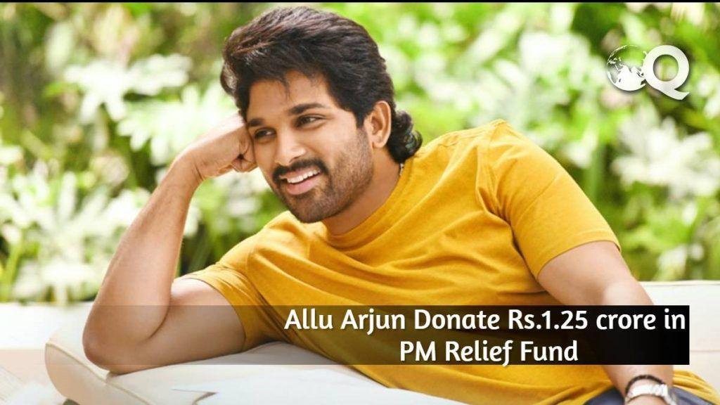 Allu Arjun Donate Rs.1.25 crore in PM Relief Fund
