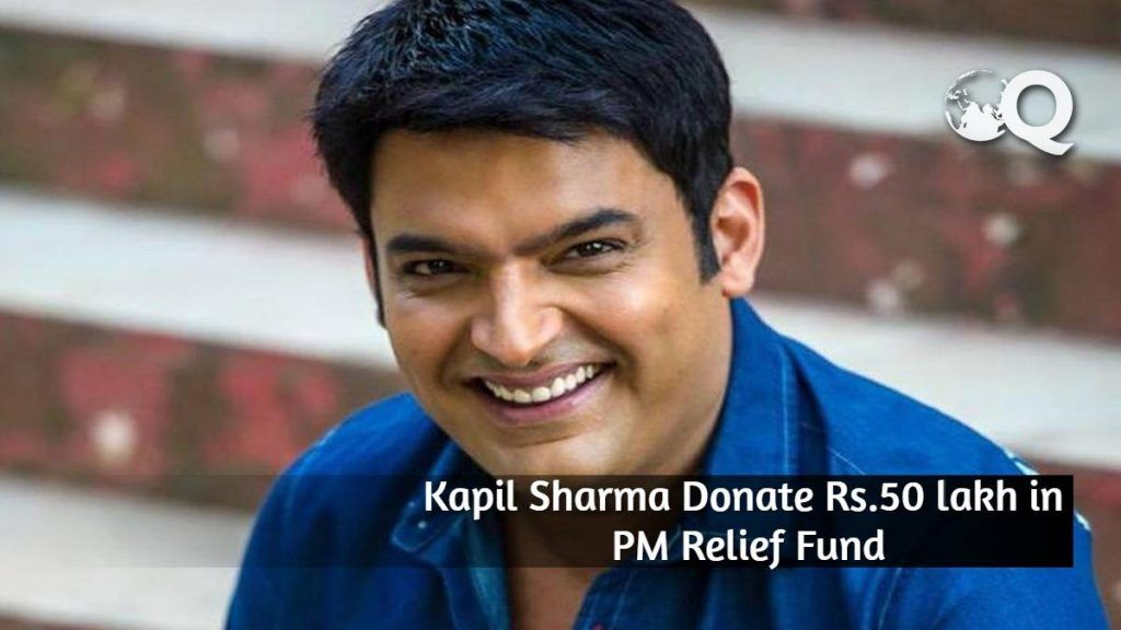 Kapil Sharma Donate Rs.50 lakh in PM Relief Fund