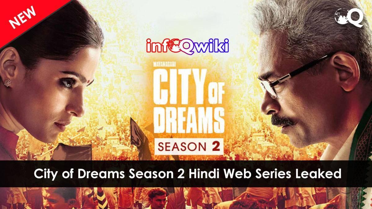 City of Dreams Season 2 Webseries Download leaked by Filmyzilla