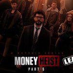 Money Heist Season 5 Web Series Download