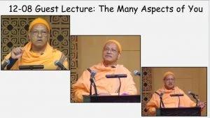 12-08 Swami Satyamayananda on MANY ASPECTS OF YOU