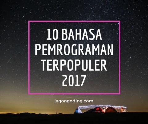10 Bahasa Pemrograman Terpopuler di Tahun 2017