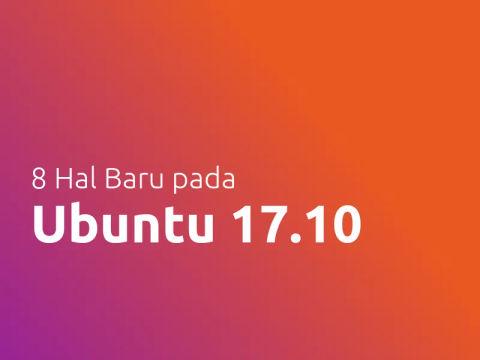 8 Hal Baru Pada Ubuntu 17.10