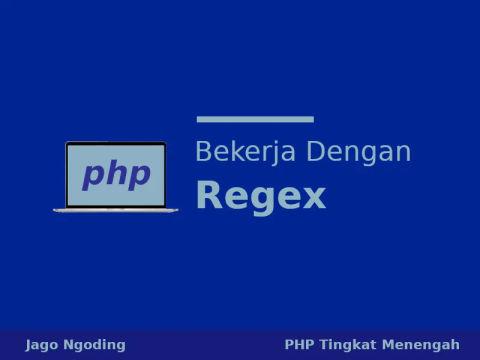 PHP: Belajar Regular Expression