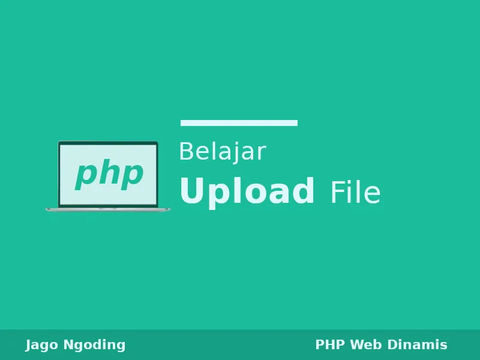 PHP: Belajar Upload File