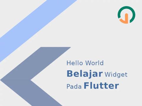 Hello World: Belajar Widget