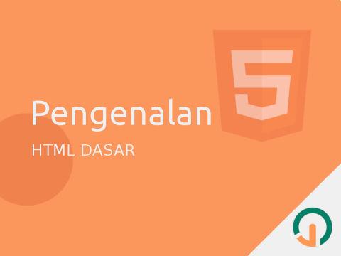 HTML Dasar: Pengenalan (Halo Dunia!)